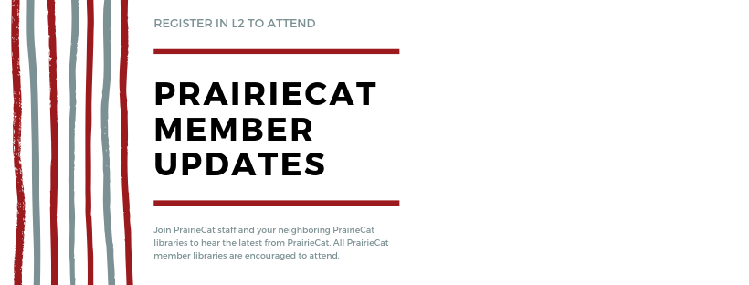Register in L2 to Attend PrairieCat Member Updates
